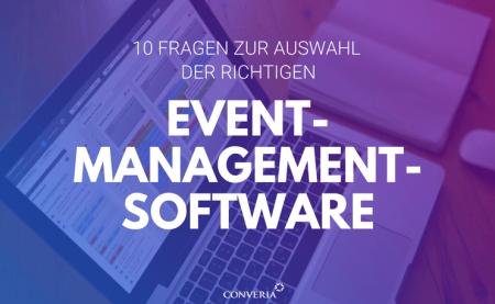 10 Fragen zur Auswahl der richtigen Event-Management-Software